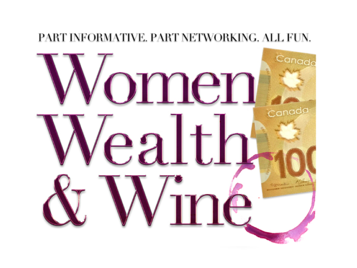 WOMEN, WEALTH, AND WINE